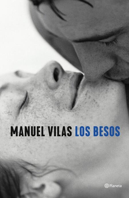 Portada Los Besos Manuel Vilas 202107221616