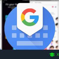 Gboard: 38 trucos y funciones para exprimir al máximo el teclado para móviles de Google