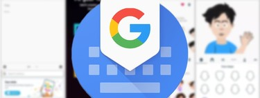 Gboard: 38 tricks and features to get the most out of the keyboard for Google mobile