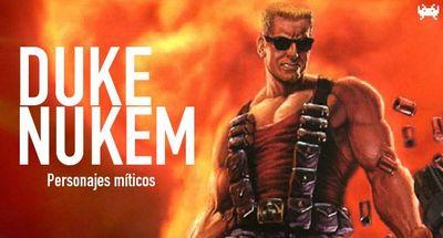 Personajes míticos (III): Duke Nukem