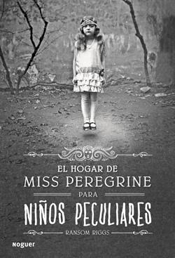 'El hogar de Miss Peregrine para niños peculiares' de Ransom Riggs