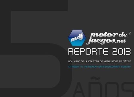 Ya disponible el Reporte 2013 de la Industria en Desarrollo de Videojuegos en México.