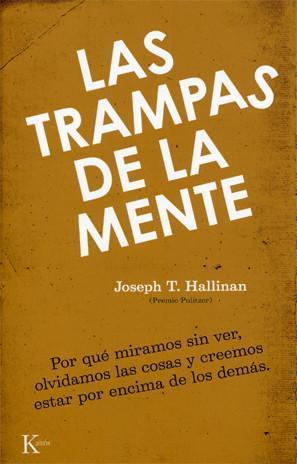 Libros que nos inspiran: 'Las trampas de la mente' de Joseph Hallinan