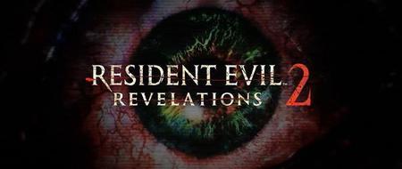 Resident Evil Revelations 2 ha sido revelado oficialmente pero..