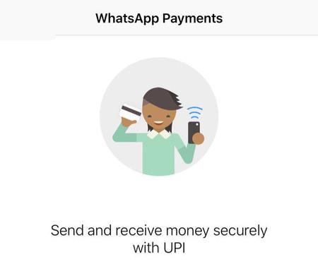 WhatsApp se sube al carro de los pagos móviles en India: llegan los pagos entre personas desde la app