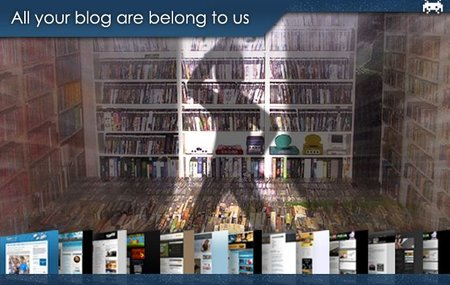 All your blog are belong to us (LXXIV)