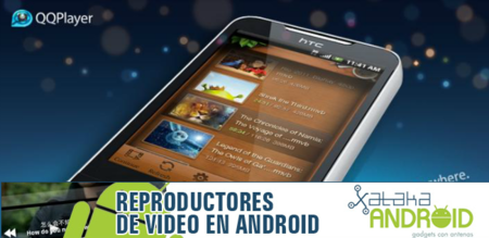 Reproductores de vídeo en Android: QQPlayer