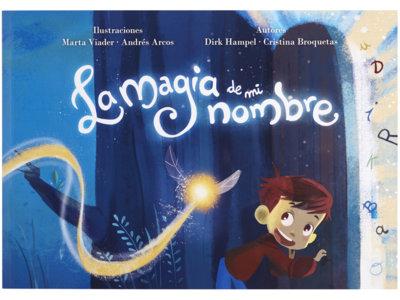 La magia de mi nombre, un cuento personalizado que descubre lo mejor de cada niño