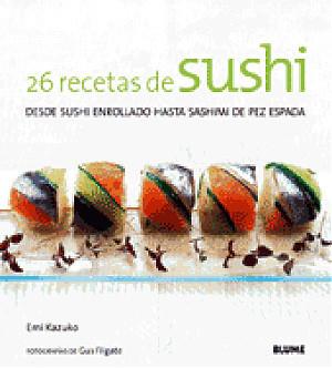 26 recetas de sushi, de Emi Kazuko, libro de cocina