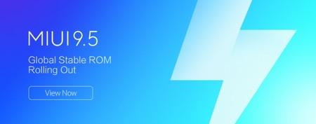 Xiaomi actualizará a MIUI 9.5 más de 30 móviles: estas son las novedades