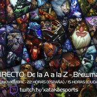 """Brewmaster en directo con la sección """"Dota 2 de la A a la Z"""" a las 22:00 horas (las 15:00 en Ciudad de México) [Finalizado]"""