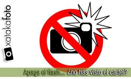 No dispares con flash ¿o es que no has visto el cartel...?