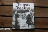 Trucos de cocina con Antonio Arrabal. Libro de cocina