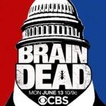 'BrainDead', la sátira política estival de los creadores de 'The good wife', ya tiene trailer