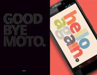 """""""Goodbye Moto"""" y """"Hello Again"""", las campañas del Motorola Moto X, que llegaría el 1 de Agosto"""