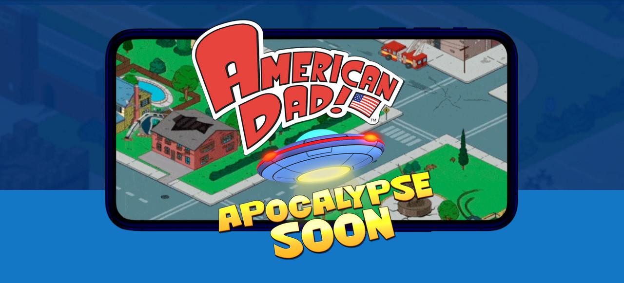 'American Dad! Apocalypse Soon', el juego basado en la irreverente serie de televisión, ya está disponible en iOS y Android