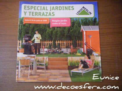 Lo mejor del especial jardines y terrazas de leroy merlin 2008 for Especial terrazas