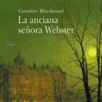 'La anciana señora Webster' de Caroline Blackwood