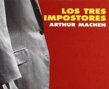 'Los tres impostores' de Arthur Machen
