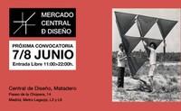 Mercado Central de Diseño en La Central de Diseño en Matadero este fin de semana