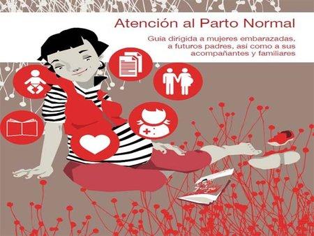 Guía de atención al parto normal para embarazadas, futuros padres y acompañantes