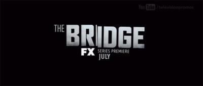 FX enseña los primeros teasers de 'The Bridge'