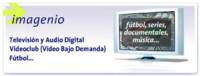Imagenio implementa características de DVR