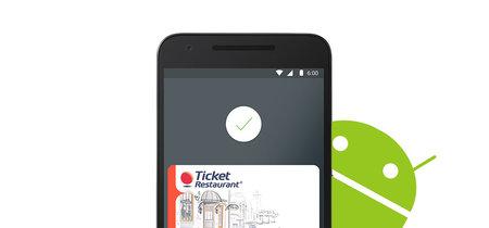 Android Pay ya permite pagar con la tarjeta de Ticket Restaurant