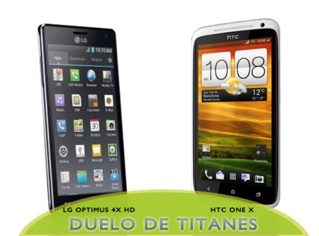 LG Optimus 4X HD contra HTC One X, empieza la batalla