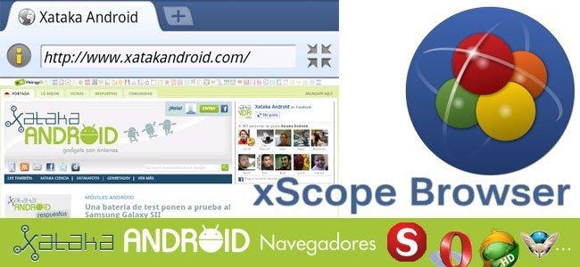 Especial Navegadores en Android: xScope Browser