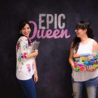 Porque a las niñas también les gusta la tecnología: Epic Queen