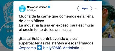 La carne que consumimos es segura diga lo que diga la cuenta de Twitter de la ONU. Y no, no tiene antibióticos