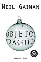 'Objetos frágiles' de Neil Gaiman