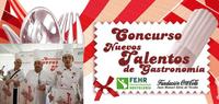 El Concurso Nuevos Talentos de Gastronomía ya tiene ganadores