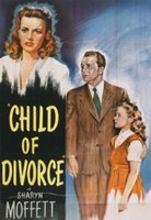 Añorando estrenos: 'Child of Divorce' de Richard Fleischer