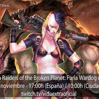 Streaming de Raiders of the Broken Planet: Furia Wardog a las 17:00h (las 10:00h en Ciudad de México) [finalizado]