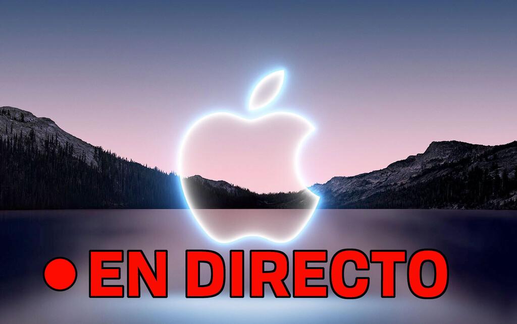 Keynote Apple 14 de septiembre de 2021 en directo: nuevos iPhones, Apple Watch y más