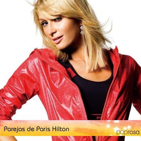Parejas de Poprosa: Paris Hilton (III)