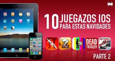 Diez juegazos de iOS gratis o con precio muy reducido para estas Navidades (Parte 2)