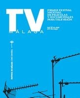 TVMalaga: primer festival de productos cinematográficos realizados para televisión