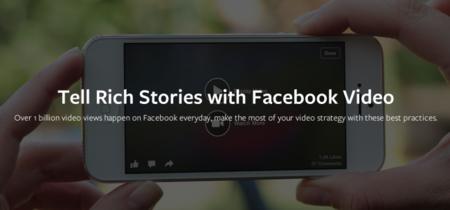 """¿El """"efecto autoplay""""? Mil millones de vídeos vistos en Facebook en sólo siete meses"""