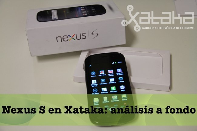 Análisis del Nexus S en Xataka
