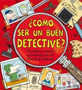 El mejor libro para resolver casos de misterio: ¿cómo ser un buen detective?