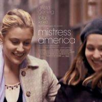 'Mistress America', tráiler y cartel de lo nuevo de Noah Baumbach