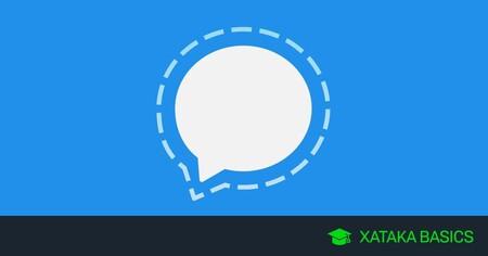 Cómo configurar Signal para que proteja al máximo tu privacidad