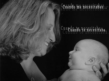 """Una carta para el Día de la Madre'12: """"Cuando me necesitabas..."""""""
