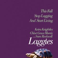 say-when-o-laggies-carteles-de-la-comedia-con-keira-knightley-chloe-grace-moretz-y-sam-rockwell
