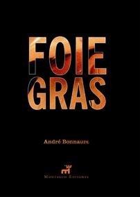 Foie Gras, una obra de André Bonnaure