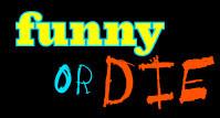 Funny or die, elije cuales son los videos más graciosos y cuales pasan a mejor vida
