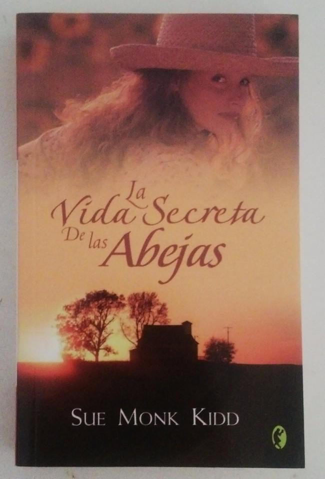 La Vida Secreta De Las Abejas Sue Monk Kidd D Nq Np 822601 Mlv20348467513 072015 F